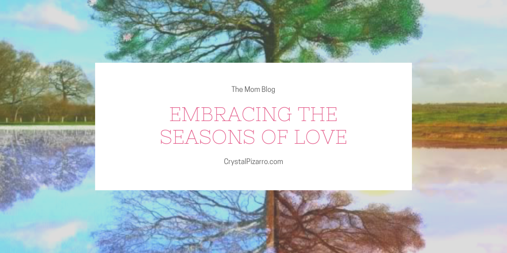 Embracing the seasons of love