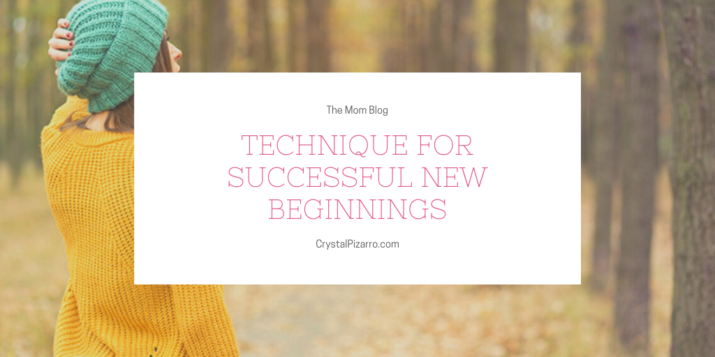 Technique for Successful New Beginnings
